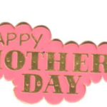 PM 17 Happy Mother Day Mottos (100)